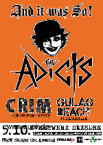 THE ADICTS + CRIM + GULAG BEACH