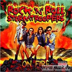 Rock'n`Roll Stormtroopers: On Fire CD