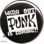 : Punk is coming Button (40mm)
