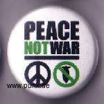 Peace not war Button