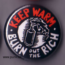 : Keep warm - burn out the rich Button
