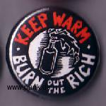 Keep warm - burn out the rich Button