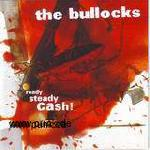 THE BULLOCKS: Ready Steady Cash