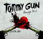 Tommy Gun: TOMMY GUN - Always True -CD