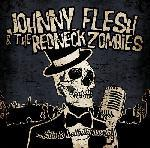 Johnny Flesh & The Redneck Zombies - This is Hellbilly Music