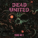 Dead United: DEAD UNITED - Fiend Nö.1
