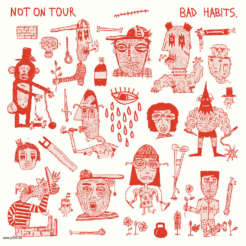 Not On Tour: Bad Habits