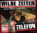 WILDE ZEITEN: Telefon (Single & Video)