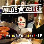 WILDE ZEITEN: 1000 Meilen Party EP