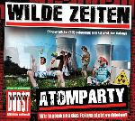 WILDE ZEITEN: Atomparty CD