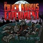 Chuck Norris Experiment, The: Chuck Norris Experiment, The - The Return of Rock & Roll CD