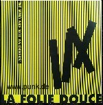 La Folie Douce - We Who Are Not As Others LP