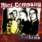 Riot Company - Riot Anthems CD