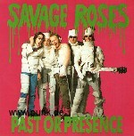 : Savage Roses - Past Or Presence EP