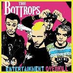 THE BOTTROPS: Entertainment Overkill-CD