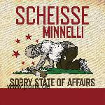 Scheisse Minelli: Sorry State of Affairs-LP