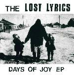 : Lost Lyrics - Some Things Never Change + Days of Joy EP CD