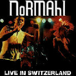 NoRMAhl: Live in Switzerland