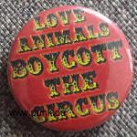 Love Animals - Boycott the Circus