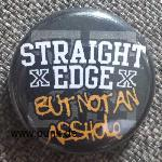 Straight Edge ...But Not An Asshole!