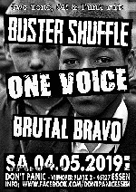 Buster Shuffle, One Voice + Brutal Bravo