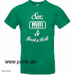 : Sex, Pfeffi & Rock`n`Roll T-Shirt grün