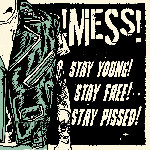 STAY YOUNG! STAY FREE! STAY PISSED (LP) ltd. 180g + DLC