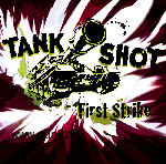 TANK SHOT: FIRST STRIKE (LP) 2018 ltd. Splatter + DLC