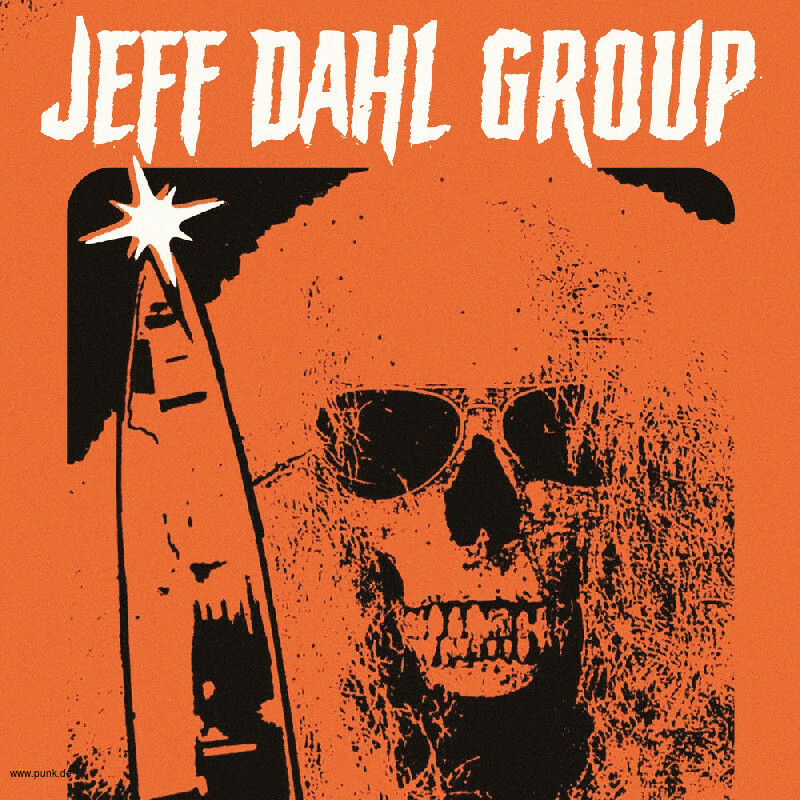 : HardTicket JEFF DAHL GROUP + Support: THE DAHLITS